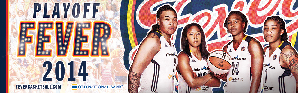 Fever Playoff Central 2014